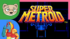 Super Metroid with IndieTimmie