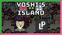 Sharing One Controller: Yoshi's Island with Lord Pie